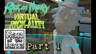 Hey Mo-*uurp* Morty lets make a clone | Rick and Morty Virtual Rick-ality with Oculus Touch - Part 1