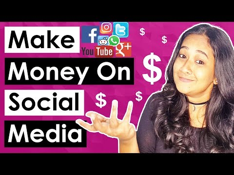 How To Make Money On Social Media 2019