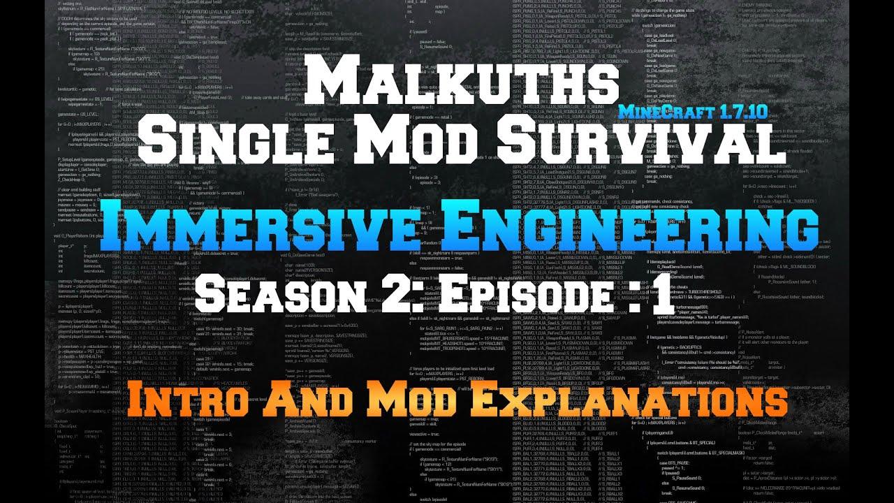 Single Mod Survival Season 2: Immersive Engineering ...