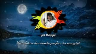 Download STORY WA Gus Muwafiq Terbaru ✓ || Tentang Cinta