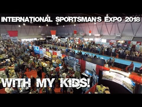 International Sportsman's Expo Sacramento 2018 WITH my Kids!