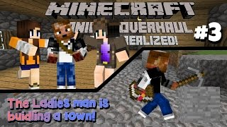 |Minecraft| Vanilla Overhaul: A Dream Realized!|Ep 3| The Ladies Man Building A Town