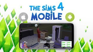 The Sims 4 Android + iOS [The Sims 4 Mobile 2019 Gameplay]