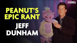 Peanut's Epic Rant - Jeff Dunham: Arguing with Myself