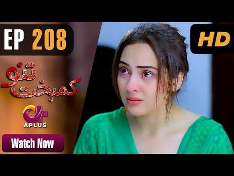 Kambakht Tanno - Episode 208 - Aplus ᴴᴰ Dramas
