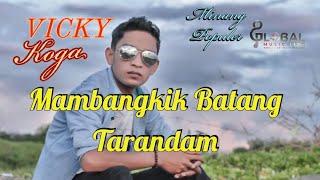 VICKY KOGA      MAMBANGKIK BATANG TARANDAM MP3