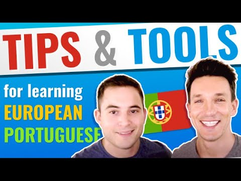 Tips & Tools For Learning European Portuguese