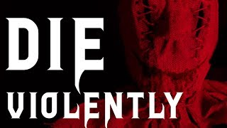 Die Violently | Creepypasta Reading | Scary Stories