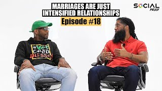 Episode #18 Stephan Speaks - Marriages Are Just Intensified Relationships