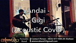 Andai Gigi Cover by AmmoRa Band Akustik Indonesia
