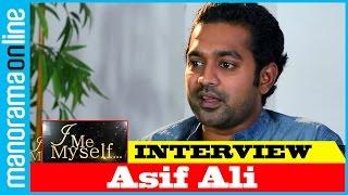 Asif Ali | I Me Myself | Manorama Online