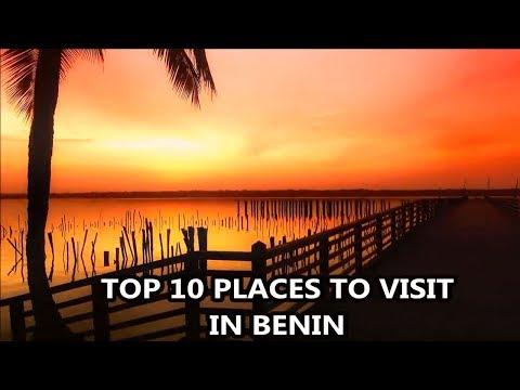 Best Places To Visit - BENIN | Travel & Tourism