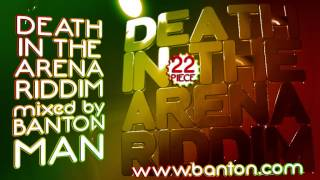 Death In The Arena Riddim mixed by Banton Man