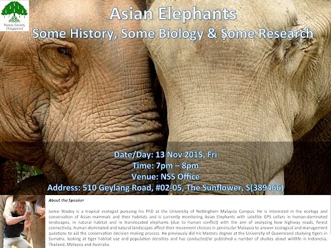 Talk: Asian Elephants – Some History, Some Biology & Some Research