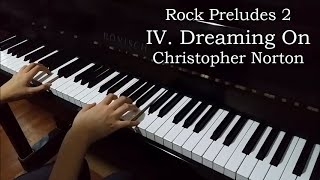 Rock Preludes 2 - IV. Dreaming On (Norton)