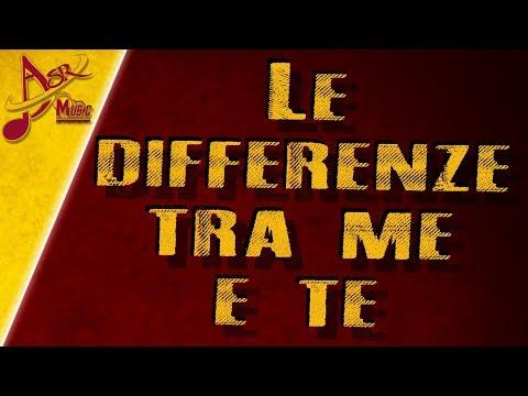 ASR music | Le differenze tra me e te