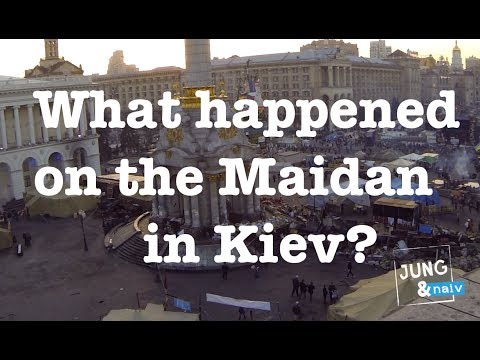 What happened on the Maidan in Kiev? - Jung & Naiv in Ukraine: Episode 129