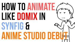 how to animate like domics using anime studio debut and synfig part 2