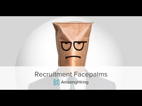 Recruitment Facepalms