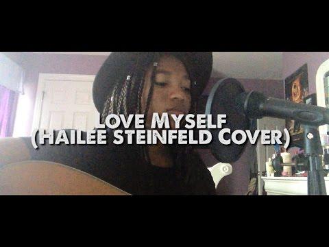 Hailee Steinfeld-Love Myself (Acoustic Cover)