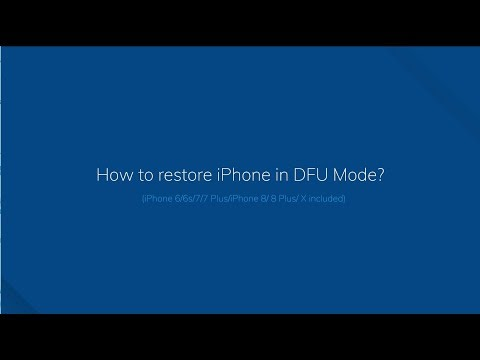 How to Restore iPhone in DFU mode? (iPhone X/8, iPhone 7/7 Plus, iPhone 6/5 included)