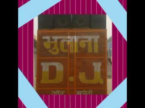 Bhulana DJ Mujeri Faridabad