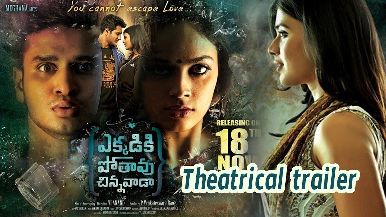 Ekkadiki Pothavu Chinnavada Theatrical Trailer Nikhil Siddhartha Hebah Patel Nandita Swetha Youtube