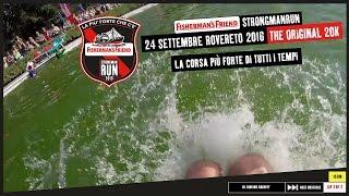 StrongManRun Italia 2016 - Rovereto (Tn) (20Km)