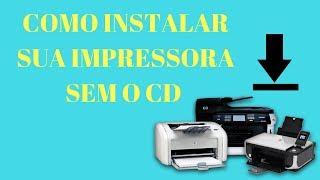COMO INSTALAR SUA IMPRESSORA HP  SEM O CD/DVD