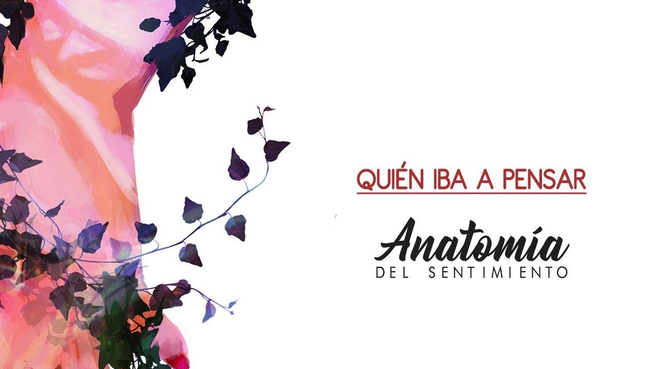 QUIÉN IBA A PENSAR (feat El niño de la Hipoteca) [ANATOMÍA DEL ...
