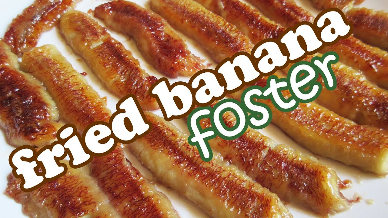 Fried Bananas Foster Recipe - No Bake Banana Desserts ...