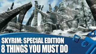 Skyrim Special Edition on PS4 - 8 Things You Must Do!