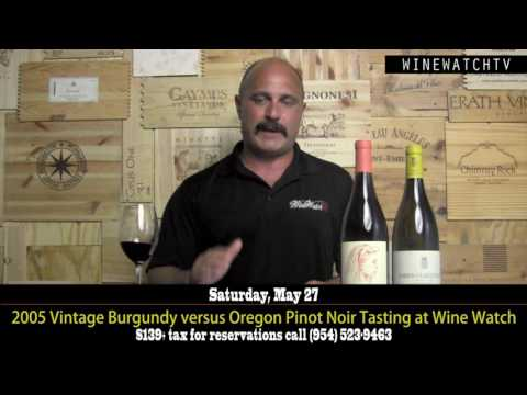 2005 Vintage Burgundy versus Oregon Pinot Noir Tasting at Wine Watch - click image for video