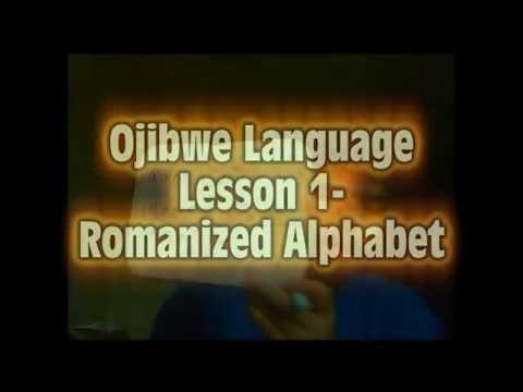 Ojibwe Language Lesson 1- Romanized Alphabet