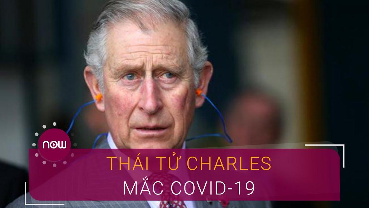 Anh: Thái tử Charles mắc Covid-19   VTC Now