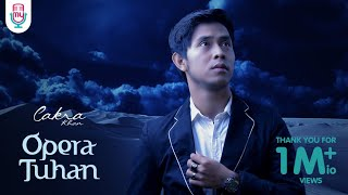 Cakra Khan - Opera Tuhan (Official Lyric Video)
