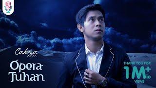 Download Cakra Khan - Opera Tuhan (Official Lyric Video)