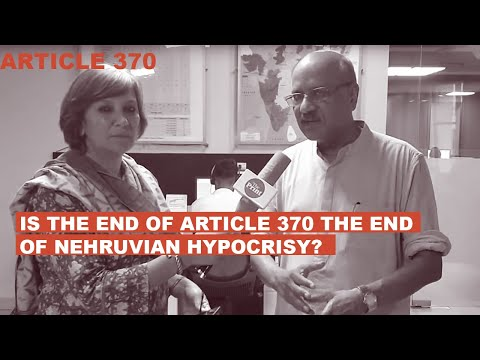 Is the end of Article 370 the end of Nehruvian hypocrisy ?