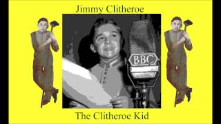 Jimmy Clitheroe. The Clitheroe Kid. If you can
