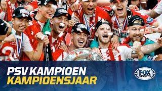 PSV KAMPIOEN | Dit was het kampioensjaar van PSV