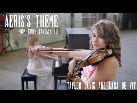 Final Fantasy VII: Aeriss Theme Violin & Piano  Duet Taylor Davis & Lara de Wit