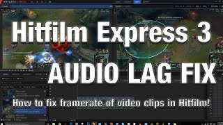 Video [Guide] How To Fix Audio/Video Desync Issues with Framerate in Hitfilm 3/4 Express download MP3, 3GP, MP4, WEBM, AVI, FLV Mei 2018