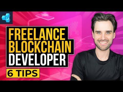 6 Tips For Becoming A Freelance Blockchain Developer