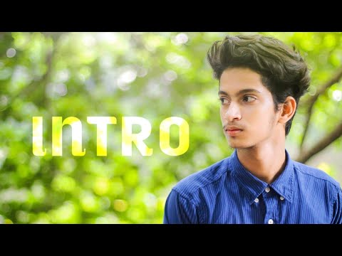 How to make intro like The Ajaira Ltd.The Ajaira Ltd.Prottoy Heron.