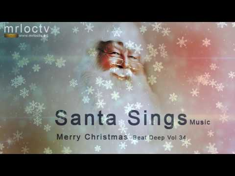 Ông già Noel hát - Santa sings | Merry Christmas - Beat Deep Vol 33