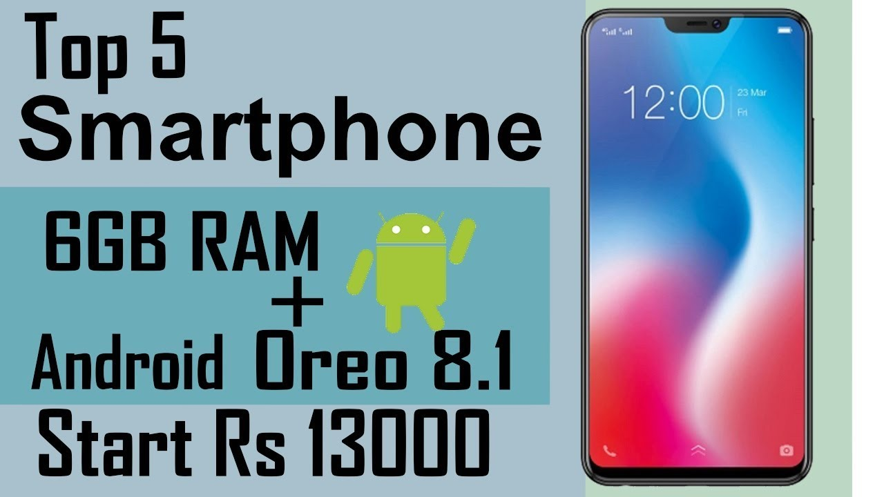 Top 5 latest best smartphone between Price Rs 13000 to 15000 2018 INDIA
