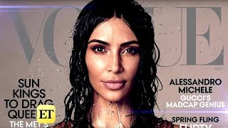 6 Wildest Things We Learned From Kim Kardashian's 'Vogue' Interview