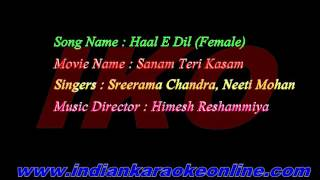 Haal E Dil Karaoke |  Sanam Teri Kasam Karaoke