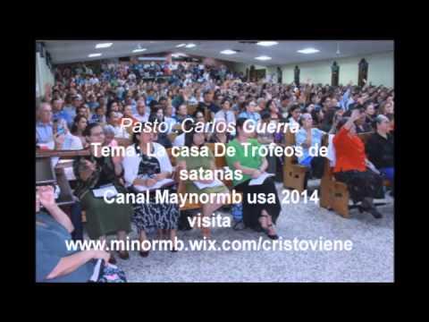 Pastor : Carlos Guerra ( la Casa de Trofeos de satanas)