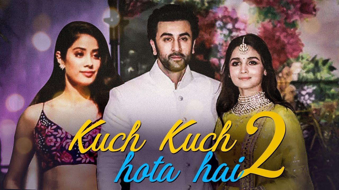 Kuch Kuch Hota Hai 2 | Ranbir Kapoor | Alia Bhatt | Jhanvi Kapoor | New  Hindi Movie | Gabruu